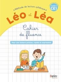 Ghislaine Blondet et Michelle Sommer - Français CE1 Cycle 2 Méthode de lecture syllabique Léo et Léa - Cahier de fluence - Pour une lecture précise, rapide et expressive.