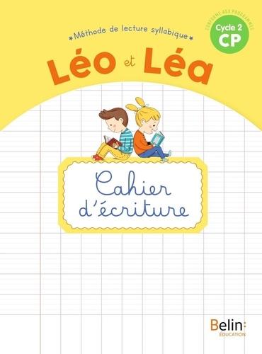 Ghislaine Blondet et Michelle Sommer - Méthode de lecture syllabique CP Cycle 2 Léo et Léa - Cahier d'écriture.