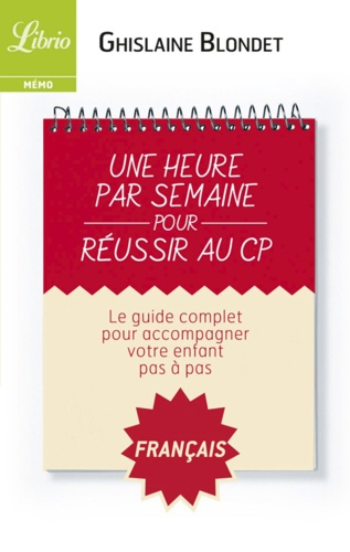 Une heure par semaine pour réussir au CP. Français