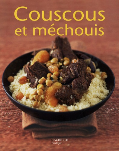 Ghislaine Danan-Bénady - Couscous et méchouis.