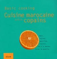 Ghislaine Danan-Bénady - Cuisine marocaine entre copains.