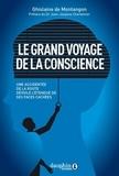 Ghislaine de Montangon et Jean-Jacques Charbonier - Le grand voyage de la conscience - Une accidentée de la route raconte....