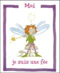 Ghislaine Descamps - Moi, je suis une fée.