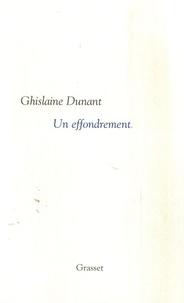Ghislaine Dunant - Un effondrement.