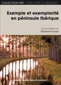 Ghislaine Fournès - Exemple et exemplarité en péninsule Ibérique.