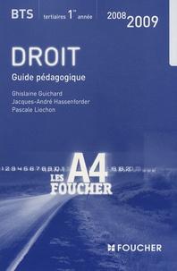 Ghislaine Guichard et Jacques-André Hassenforder - Droit BTS 1e année - Guide pédagogique.