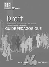 Ghislaine Guichard et Pascale Liochon - Droit BTS 2e année - Guide pédagogique.