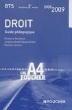 Ghislaine Guichard et Jacques-André Hassenforder - Droit BTS tertiaires 2e année - Guide pédagogique.