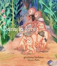 Ghislaine Herbéra - Dans la forêt.