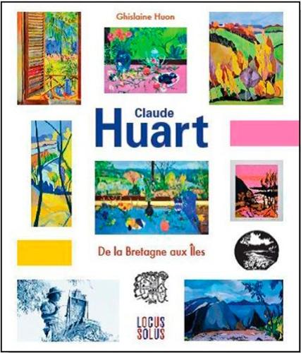 Ghislaine Huon - Claude Huart - De la Bretagne aux îles.