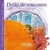 Ghislaine Lamotte et Thierry Lamotte - Drôle de rencontre.