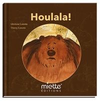 Ghislaine Lamotte et Thierry Lamotte - Houlala !.