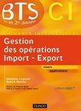 Ghislaine Legrand et Hubert Martini - Gestion des opérations import export - Manuel.