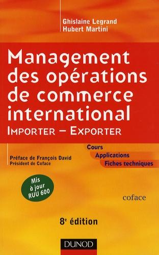Ghislaine Legrand et Hubert Martini - Management des opérations de commerce international - Importer-Exporter.
