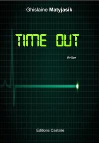 Ghislaine Matyjasik - Time out.