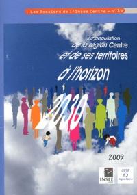 Ghislaine Monerie - La population de la région Centre et de ses territoires à l'horizon 2030. 1 Cédérom