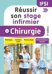 Ghislaine Morange - Réussir son stage infirmier en chirurgie.