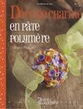 Ghislaine Petitgas - Déco de charme en pâte polymère.