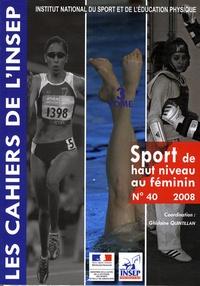 Ghislaine Quintillan - Le sport de haut niveau au féminin - Tome 3.