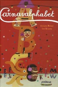 Ghislaine Roman et Tom Schamp - Carnavalphabet.