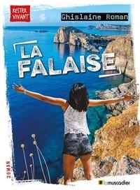 Ghislaine Roman - La falaise.