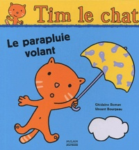 Ghislaine Roman et Vincent Bourgeau - Le parapluie volant.