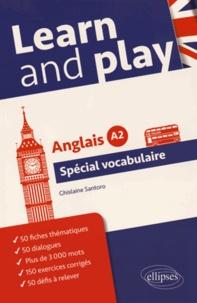 Ghislaine Santoro - Learn and play - Anglais A2 Spécial vocabulaire.