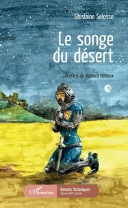 Ghislaine Selosse - Le songe du désert.