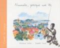 Ghislaine Verdier et Isabelle Pantz - Nouméa, presque une île.