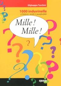 Mille! Mille! - 1000 induvinelle à bisticci, motti è parafanfule.pdf