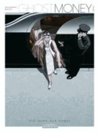 Ghost Money 01 - 1. Die Dame aus Dubai.