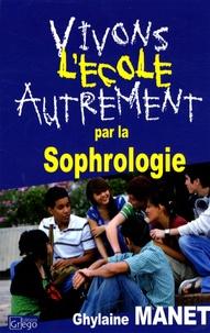Vivons l'école autrement par la sophrologie - Ghylaine Manet   Showmesound.org