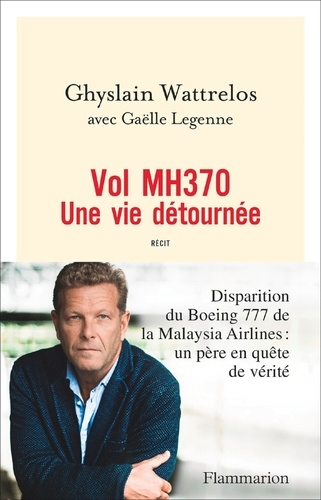 Vol MH370 - Ghyslain Wattrelos - Format ePub - 9782081425408 - 6,99 €