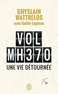 Livres Kindle à télécharger Vol MH370  - Une vie détournée