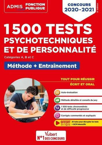 1500 tests psychotechniques et de personnalité Catégorie A, B et C. Méthode et entraînement intensif  Edition 2020-2021