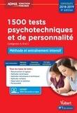 Ghyslaine Benoist et Sonia Deschamps - 1500 tests psychotechniques et de personnalité - Méthode et entraînements intensifs.