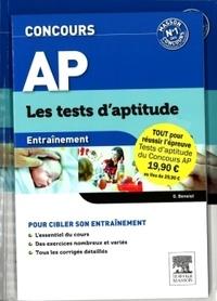 Ghyslaine Benoist et Gérard Broyer - Concours AP : les tests d'aptitude - Pack en 2 volumes : Concours AP, les tests d'aptitude, le tout-en-un ; Concours AP, les tests d'aptitude, entraînement.