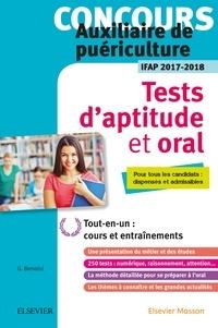 Ghyslaine Benoist - Concours auxiliaire de puériculture, Tests d'aptitude et oral - Spécial candidats dispensés : l'essentiel pour réussir.