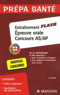 Ghyslaine Benoist - Entraînement Flash Epreuve orale Concours AS/AP - Méthodologie et exercices.