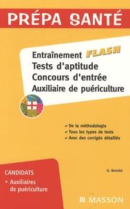 Ghyslaine Benoist - Entraînement flash, Tests d'aptitude, Concours d'entrée, Auxiliaire de puériculture.