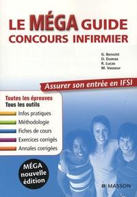 Ghyslaine Benoist et Dominique Dumas - Le Méga guide concours infirmier.