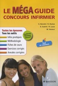 Ghyslaine Benoist - Le Méga guide concours infirmier.