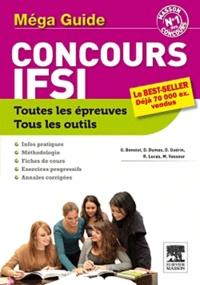 Ghyslaine Benoist et Dominique Dumas - Méga guide concours IFSI.