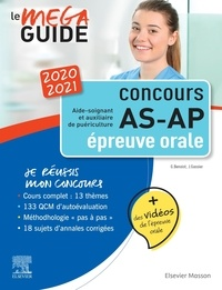 Méga Guide Oral AS/AP- Concours Aide-soignant et Auxiliaire de puériculture - Ghyslaine Benoist |