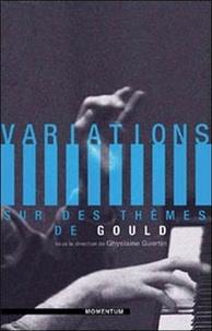 Ghyslaine Guertin et Annie Leclerc - Variations sur des thèmes de Gould.