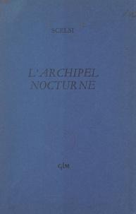 Giacinto Scelsi - L'archipel nocturne.