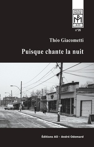 Giacometti Theo - Puisque chante la nuit (Mini-Poche).