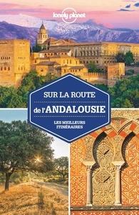 Giacomo Bassi - Sur la route de l'Andalousie - Les meilleurs itinéraires.