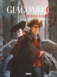 Jean Dufaux - Giacomo C. - Retour à Venise - Tome 02 - Le Maître d'école.
