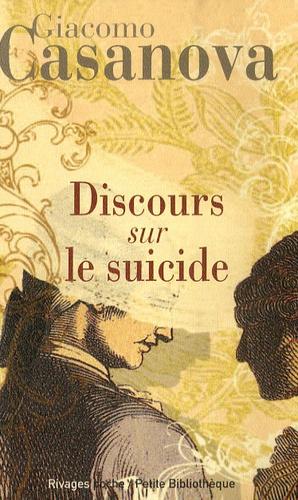 Giacomo Casanova - Discours sur le suicide.